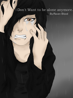I Don't want want to be alone anymore by buttercup200