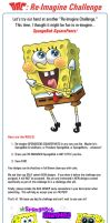 Re-Imagine Challenge Rules: SpongeBob! by 2Ajoe