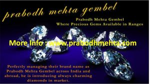 Prabodh Mehta Gembel Where Precious Gems Available by PrabodhMehta