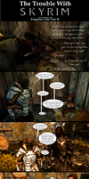 The Trouble with Skyrim: Kingdom Come Part 30 by Sir-Douglas-of-Fir