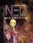 NEO Carnival Exhibit Poster by ky0san