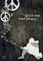 Good War or Bad Peace by MagicMilkman