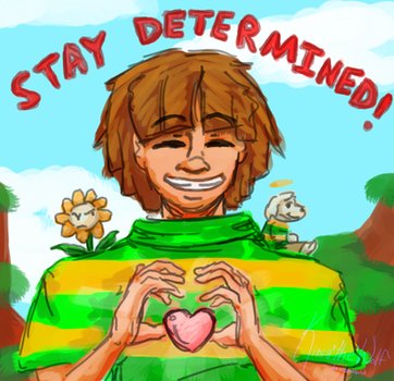 stay DETERMINED by Kinia1the1Wolf