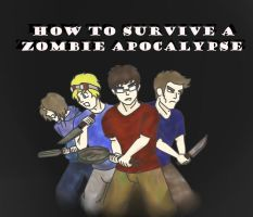 How to Survive a Zombie Apocalypse by Zierka