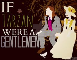 If Tarzan were a GENTLEMEN by MIKEYCPARISII