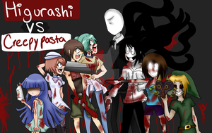 CREEPYPASTA VS HIGURASHI by Buta-Rockin-Erywhere