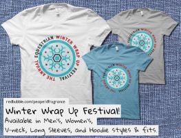 Winter Wrap Up Festival Shirts by digitalfragrance