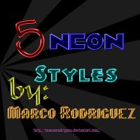 5 neon styles by MarcoRodriguez