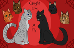 ~Caught Like a Fly~ by gabbycat17