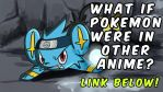 Animation - What if Pokemon were in other anime by sapphireluna