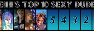 +Keiiii's Top 10 Sexy Dudes+ by keiiii