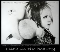 Filth in the beauty by Histerica-Haruko