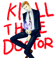 Kill the Doctor by lufieMstark