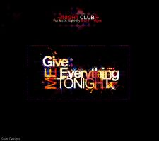 Give Me Everything Tonight by SushiDesigns1