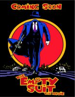 Empty Suit Movie Poster by Gpapanto