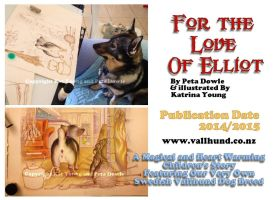 For The Love Of Elliot: Cilndren's Picture Book by RohanElf