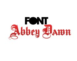 Font Abbey Dawn by loveinhoollywood