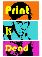 Print is Dead by Applescruffgirl