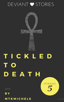 Tickled to Death - 5 by MtkMichele