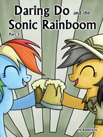 [DD] Daring Do and the Sonic Rainboom (Cover 3) by Rambopvp