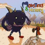 Monsters and Heroes by Monomaus