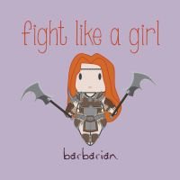 Barbarian - Fight Like A Girl by isasaldanha