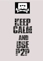 keep calm and use P2P by yellow-submarine7