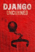 Django Unchained poster by DComp