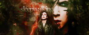 Sleepwalking by ecstasyvi