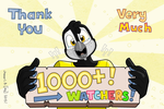 Thank You Very Much For 1000+ Watchers!!! by SammfeatBlueheart
