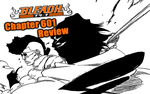 Bleach Chapter 601 Review: Come at Me, BRO! by TensaZangetsu59