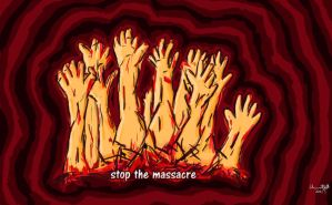 Stop the massacre by moslem-d