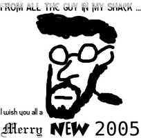 Merry New 2005 by man-in-shack