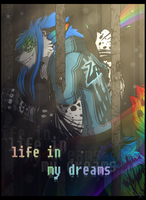 Life in my dreams by Tsukinori