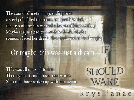 Excerpt #3 - If I Should Wake (Book Promo) by midnightskyes