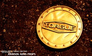 Custom Borderlands 'Torgue' Coin Prop by JohnsonArms