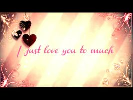 .::I just love you to much::. by Jaycee-the-DJ-girl
