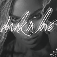 Drunk In Love - Beyonce feat. Jay Z by AgynesGraphics