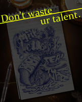 don waste ur talent by aegemy