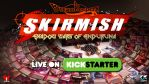 SKIRMISH Now Live by Dreamkeepers