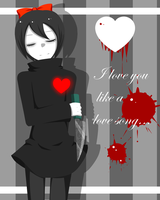 I love you like a love song_Dorothy by Spade-N