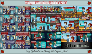 The Villagers' Adventures Ep. 2 (Part 1) by Galactic-Red-Beauty