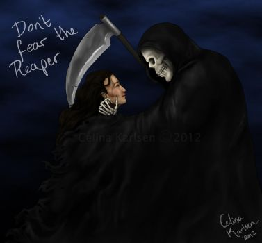 Don't fear the Reaper by celinaclraw
