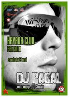 flyer DJ Pagal Havana Club by semaca2005