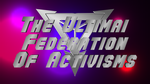 The Ultimai Federation Of Activisms Logo by LevelInfinitum