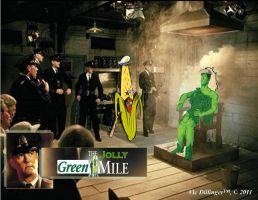 The Jolly Green Mile by VicDillinger