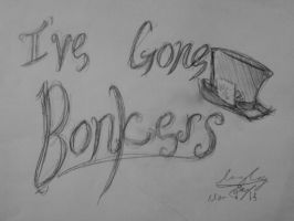 I've Gone Bonkers by lingpak