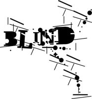 Typography Expirment- Blind by jonsm