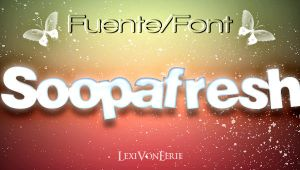 Sooapfresh Font by LexiVonEerie