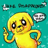 JAKE DISAPPROVES by oober-zombie